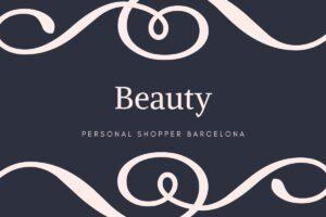 Beauty-300x200 Personal Shopper Barcelona Experiencia y Asesoramiento