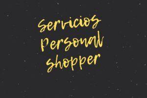 servicios-personal-shopper-300x200 Personal Shopper Barcelona Experiencia y Asesoramiento
